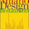 La Milano del design incontra i ristoranti